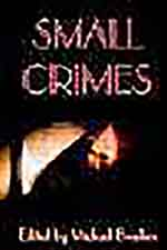 "Book cover of ""Small Crimes"""